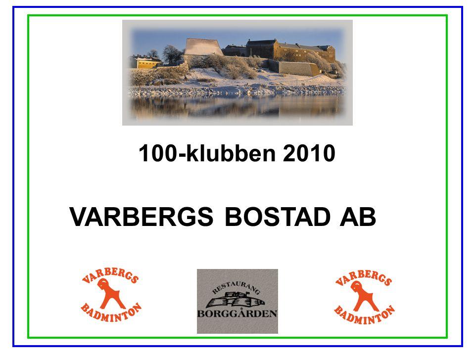 100-klubben 2010 VARBERGS BOSTAD AB