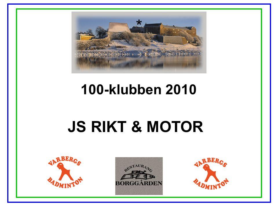 * 100-klubben 2010 JS RIKT & MOTOR