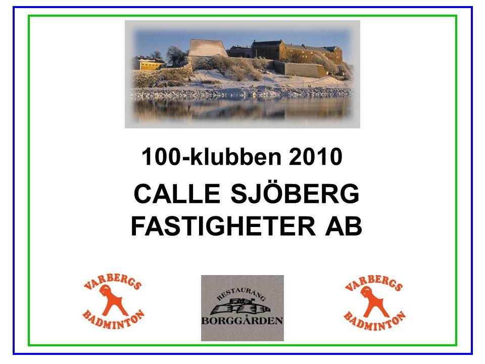 CALLE SJÖBERG FASTIGHETER AB