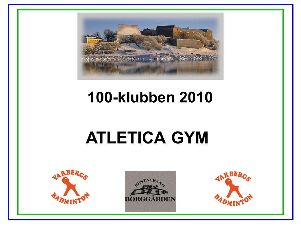 100-klubben 2010 ATLETICA GYM