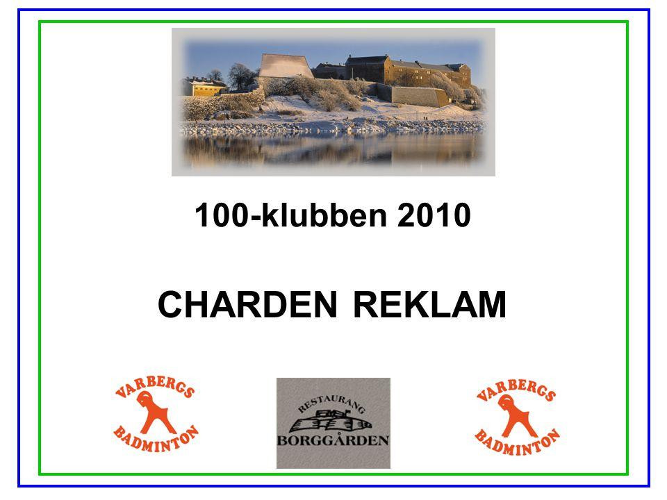 100-klubben 2010 CHARDEN REKLAM