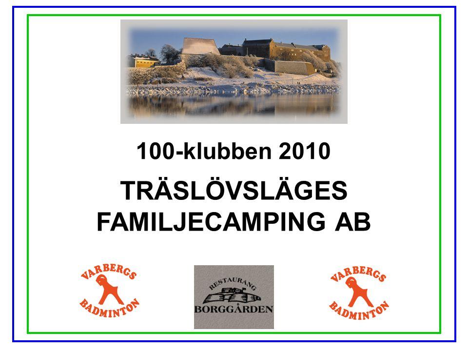 TRÄSLÖVSLÄGES FAMILJECAMPING AB
