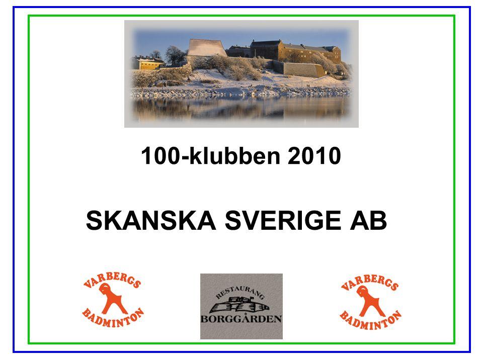 100-klubben 2010 SKANSKA SVERIGE AB