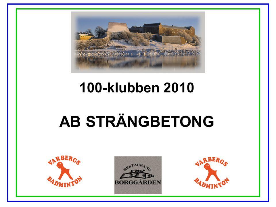 100-klubben 2010 AB STRÄNGBETONG