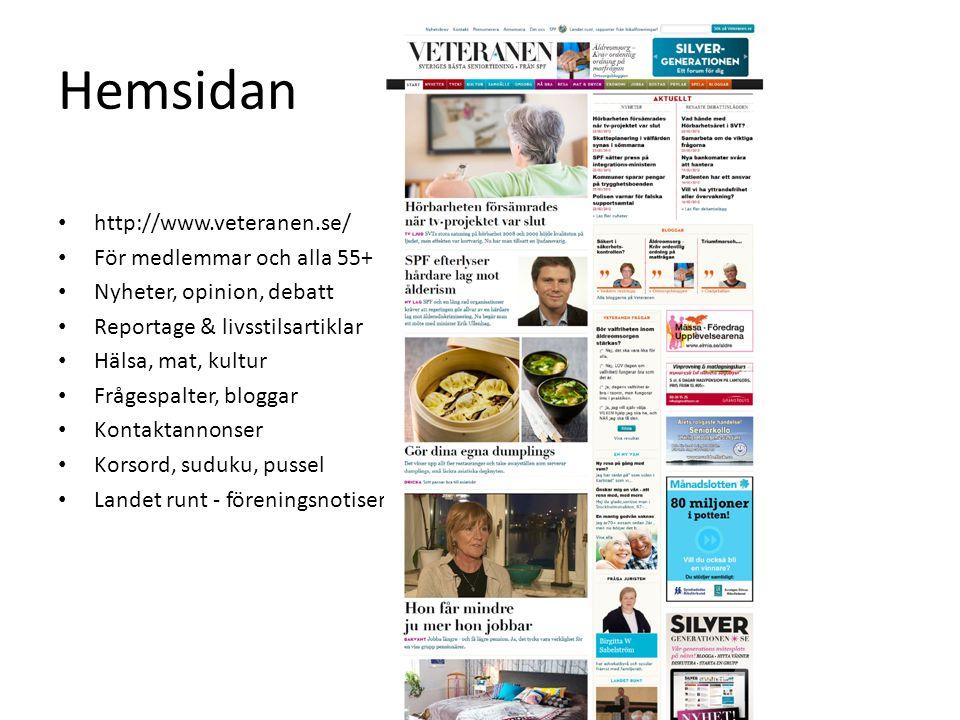 Hemsidan http://www.veteranen.se/ För medlemmar och alla 55+