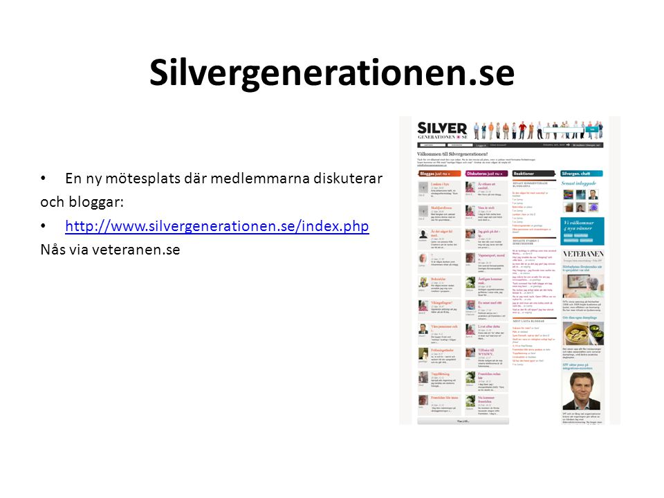 Silvergenerationen.se En ny mötesplats där medlemmarna diskuterar