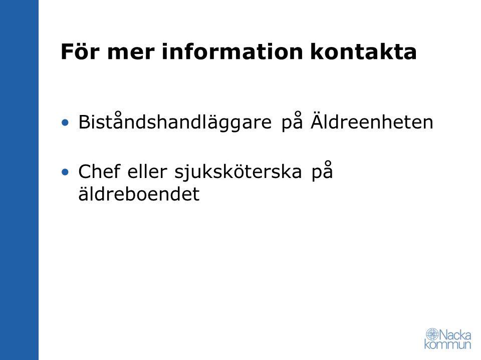 För mer information kontakta