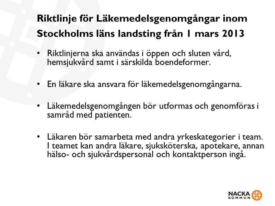 Riktlinje för Läkemedelsgenomgångar inom Stockholms läns landsting från 1 mars 2013