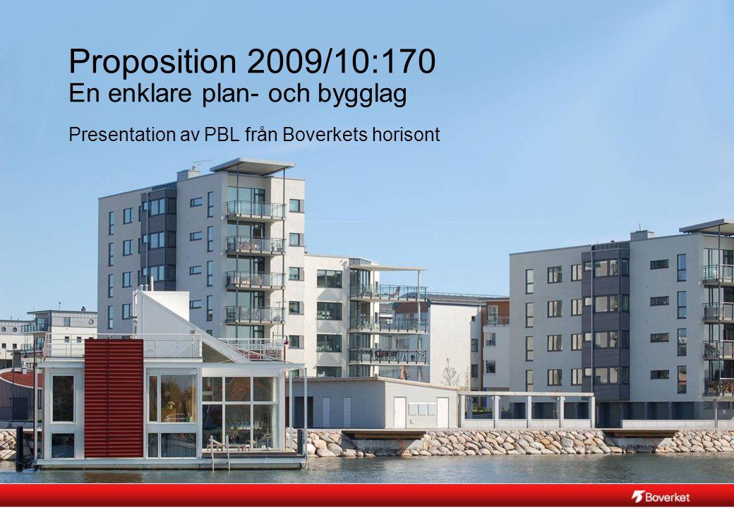 Proposition 2009/10:170 En enklare plan- och bygglag