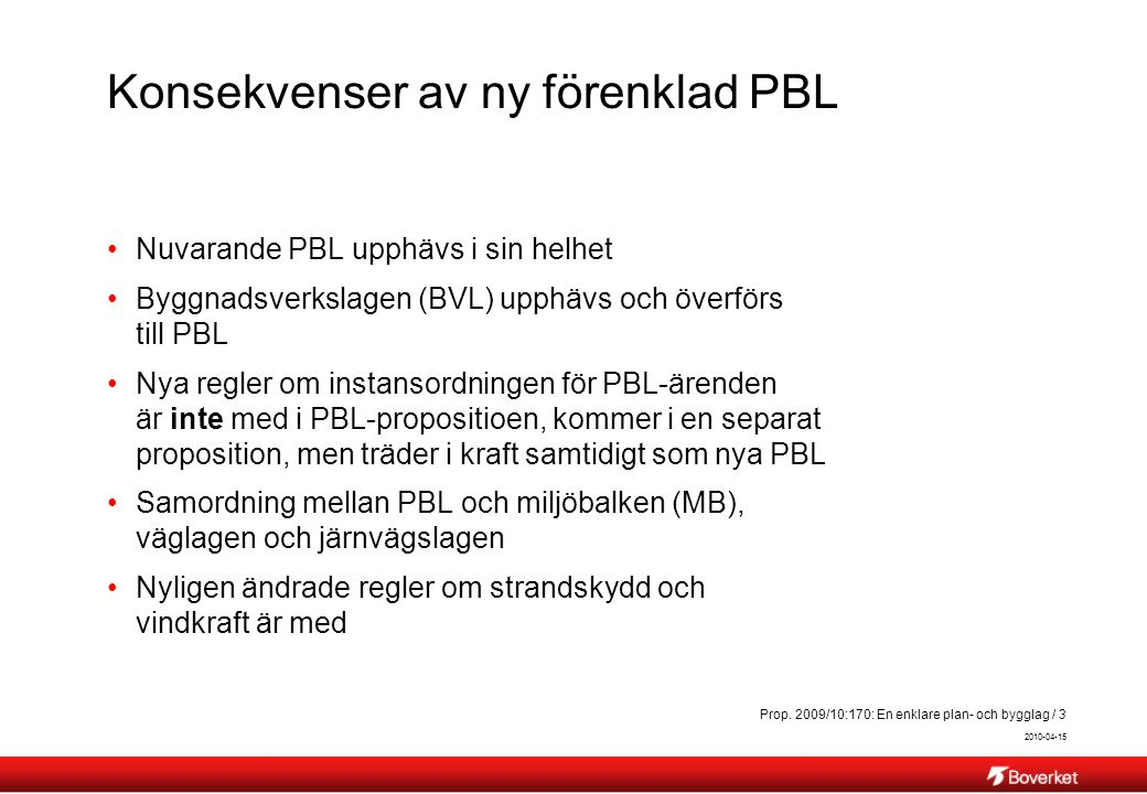 Konsekvenser av ny förenklad PBL