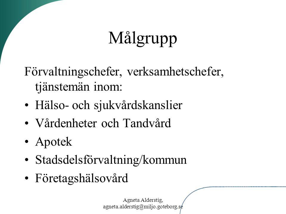Agneta Alderstig, agneta.alderstig@miljo.goteborg.se