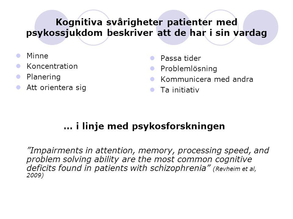 … i linje med psykosforskningen