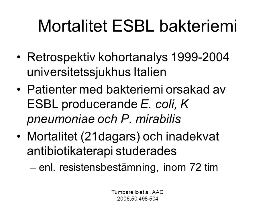 Mortalitet ESBL bakteriemi