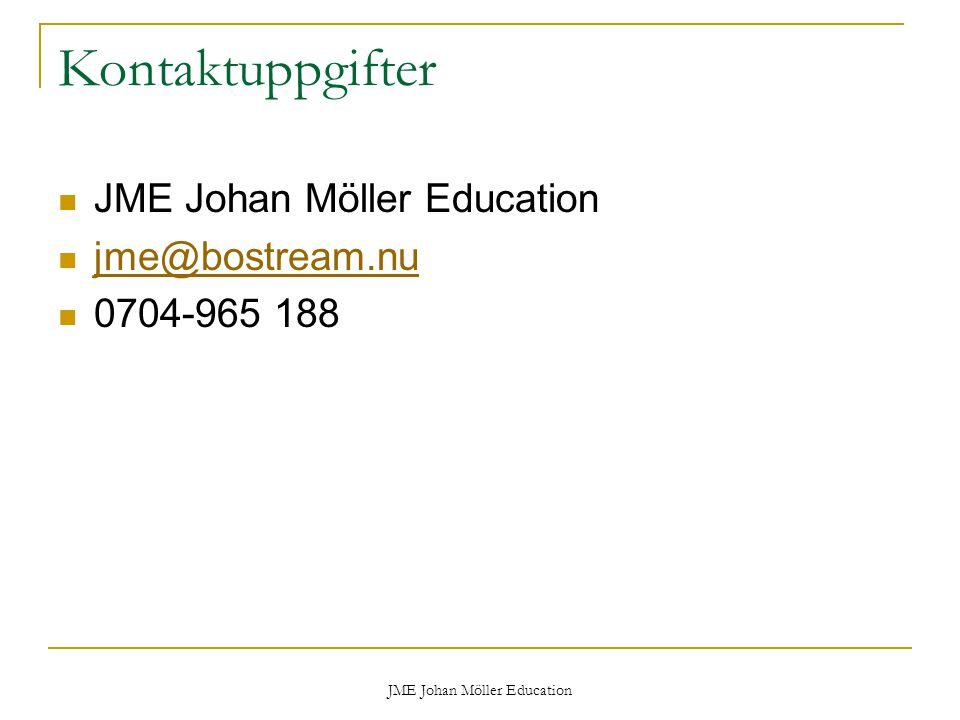 JME Johan Möller Education