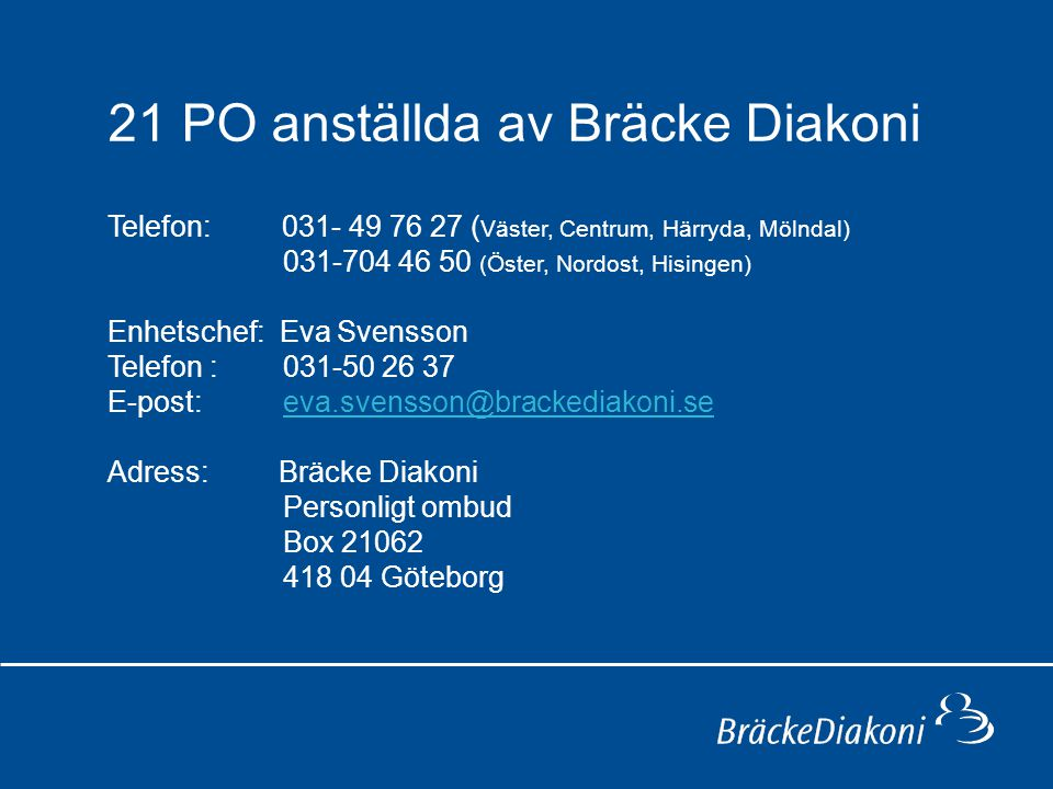 21 PO anställda av Bräcke Diakoni