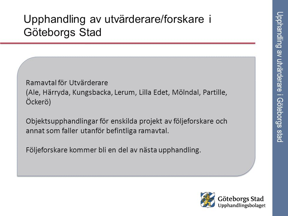 Upphandling av utvärderare/forskare i Göteborgs Stad