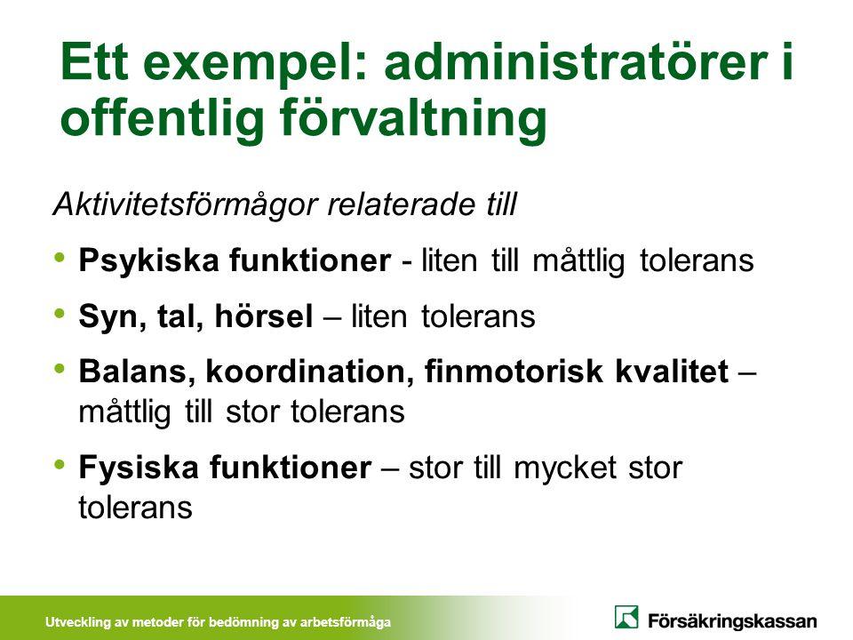 Ett exempel: administratörer i offentlig förvaltning