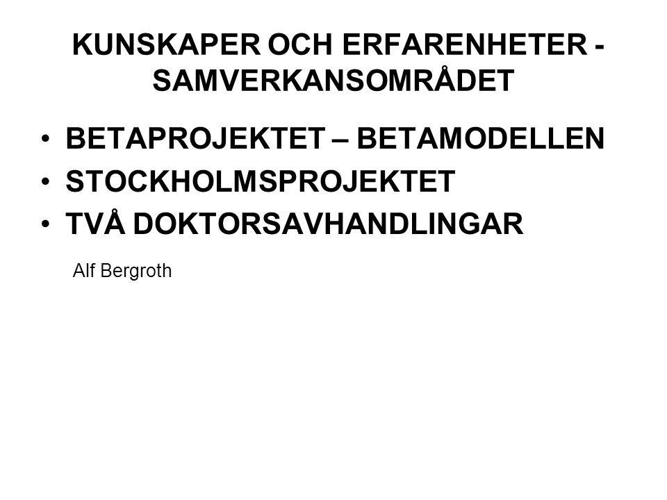 KUNSKAPER OCH ERFARENHETER -SAMVERKANSOMRÅDET