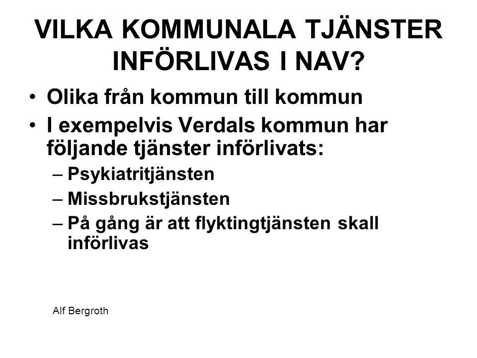 VILKA KOMMUNALA TJÄNSTER INFÖRLIVAS I NAV