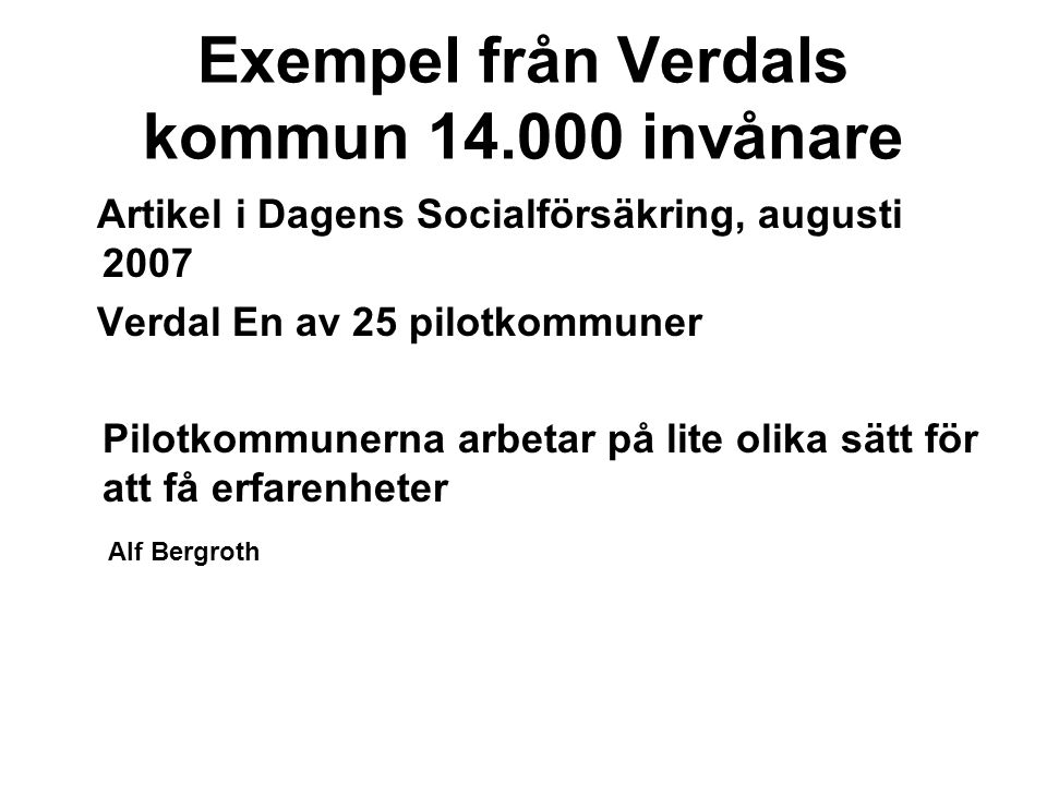 Exempel från Verdals kommun 14.000 invånare