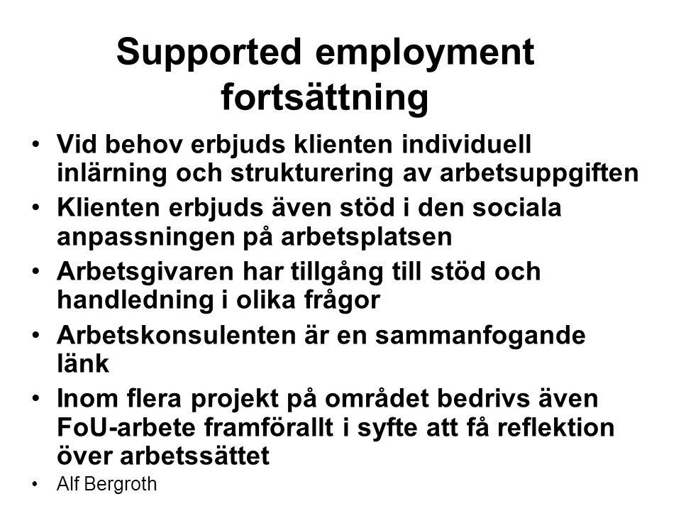 Supported employment fortsättning