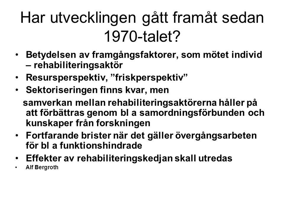 Har utvecklingen gått framåt sedan 1970-talet