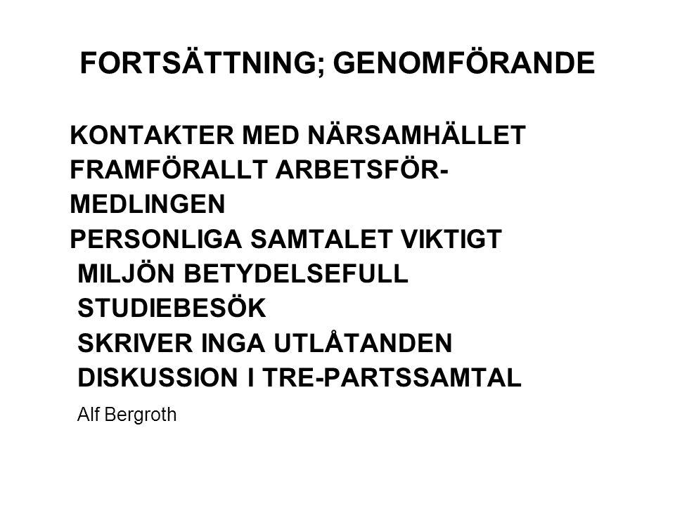 FORTSÄTTNING; GENOMFÖRANDE