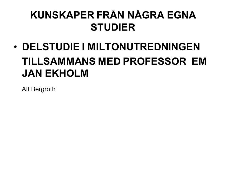 KUNSKAPER FRÅN NÅGRA EGNA STUDIER