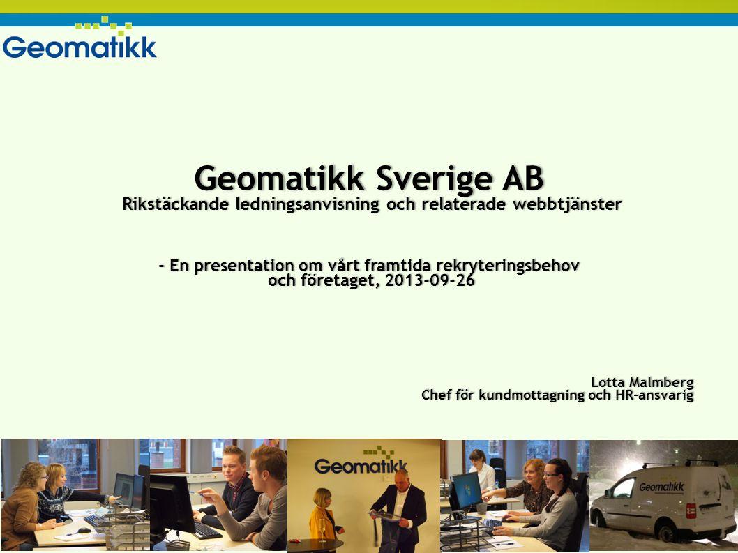 Geomatikk Sverige AB Rikstäckande ledningsanvisning och relaterade webbtjänster