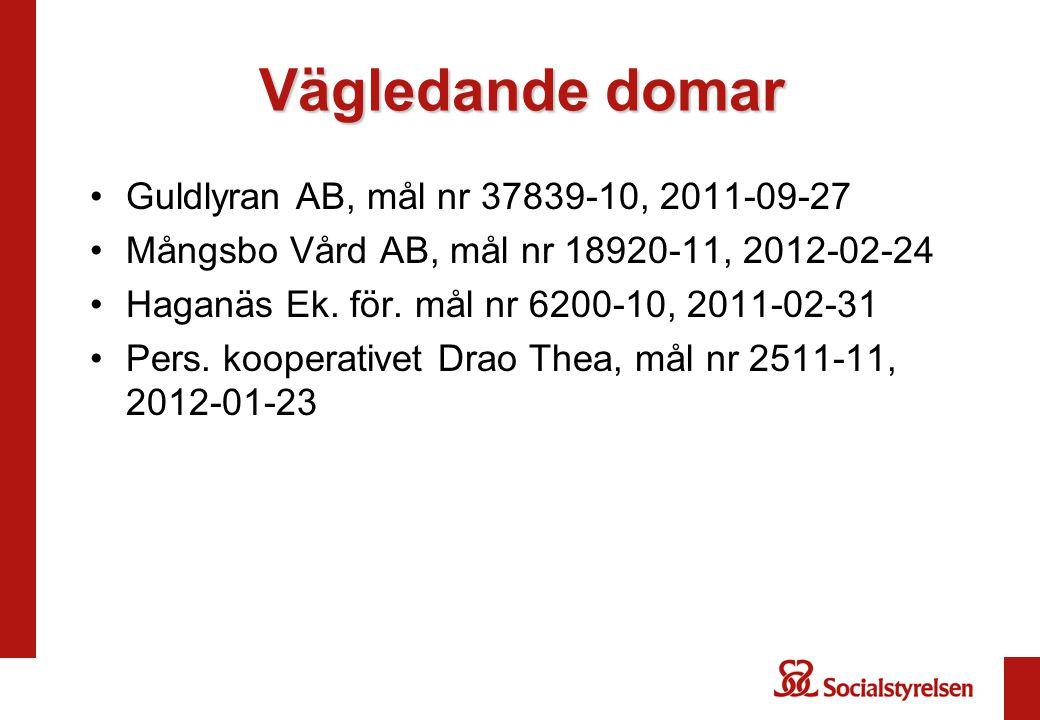 Vägledande domar Guldlyran AB, mål nr 37839-10, 2011-09-27