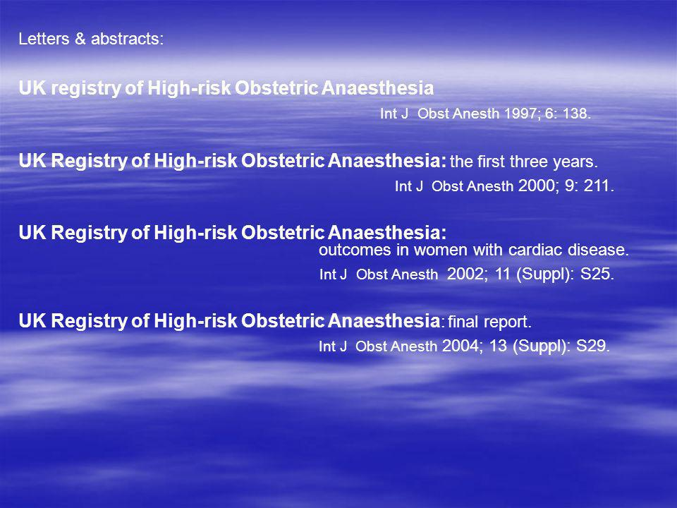 UK registry of High-risk Obstetric Anaesthesia