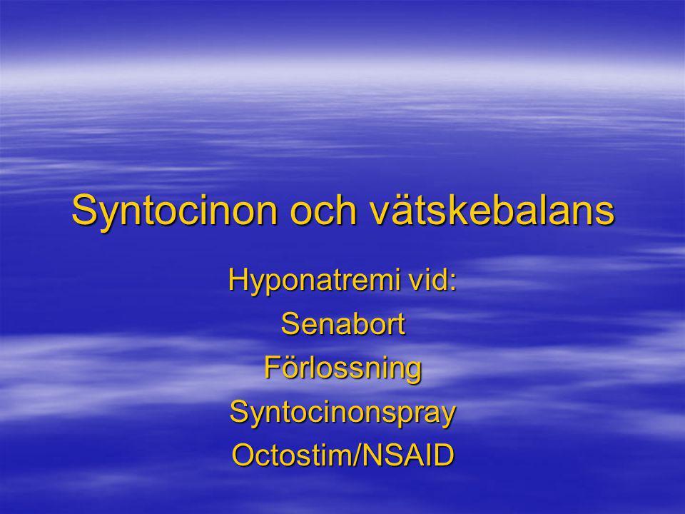 Syntocinon och vätskebalans