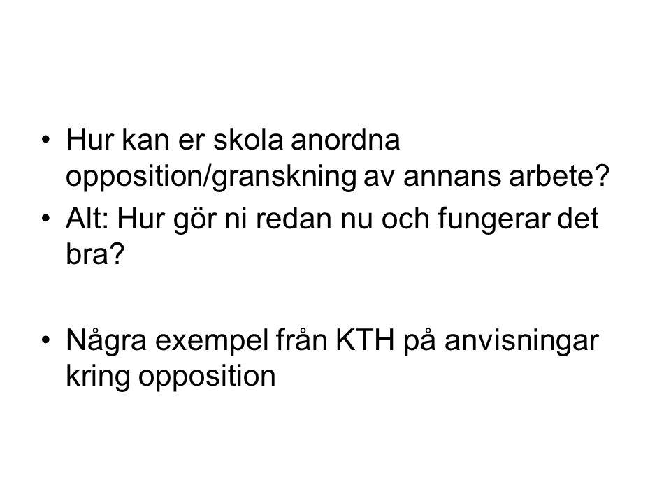 Hur kan er skola anordna opposition/granskning av annans arbete