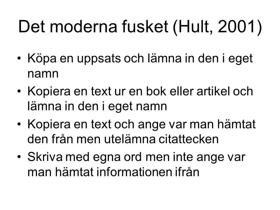 Det moderna fusket (Hult, 2001)