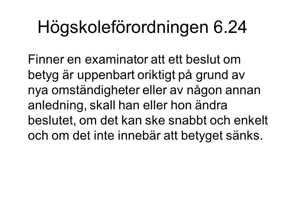 Högskoleförordningen 6.24