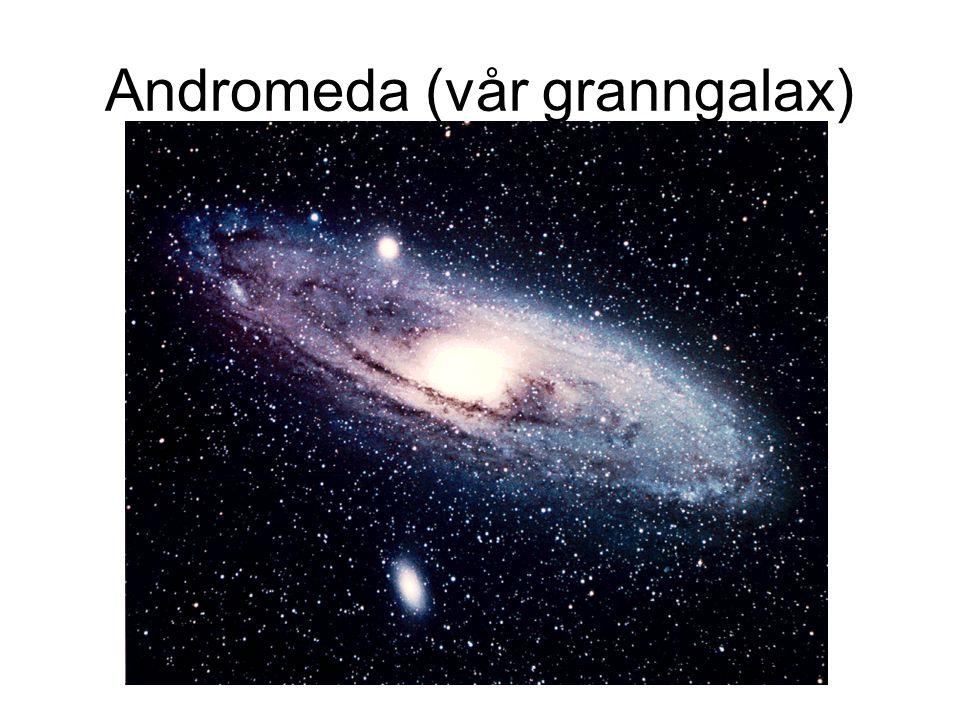 Andromeda (vår granngalax)
