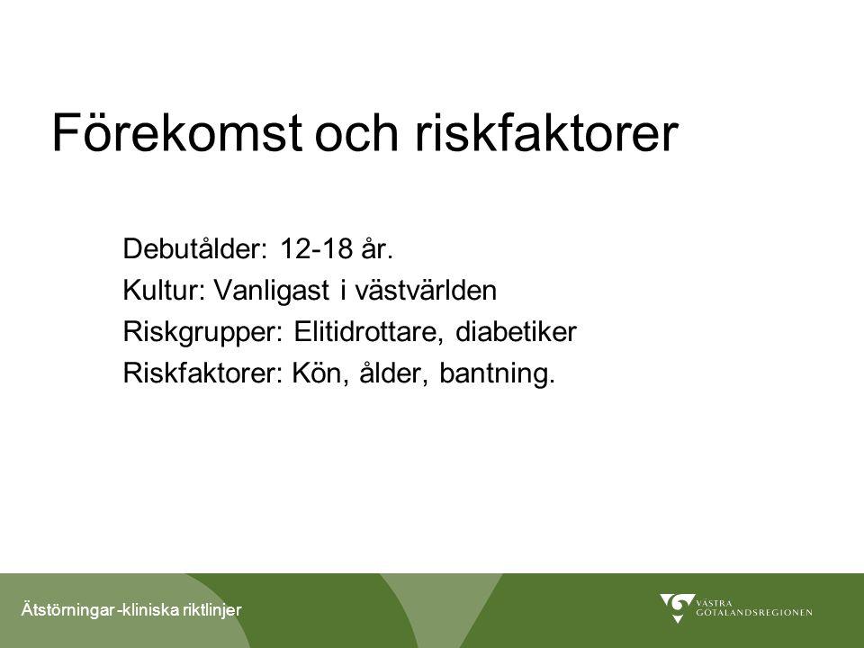 Förekomst och riskfaktorer