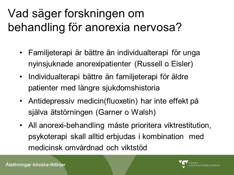 Vad säger forskningen om behandling för anorexia nervosa