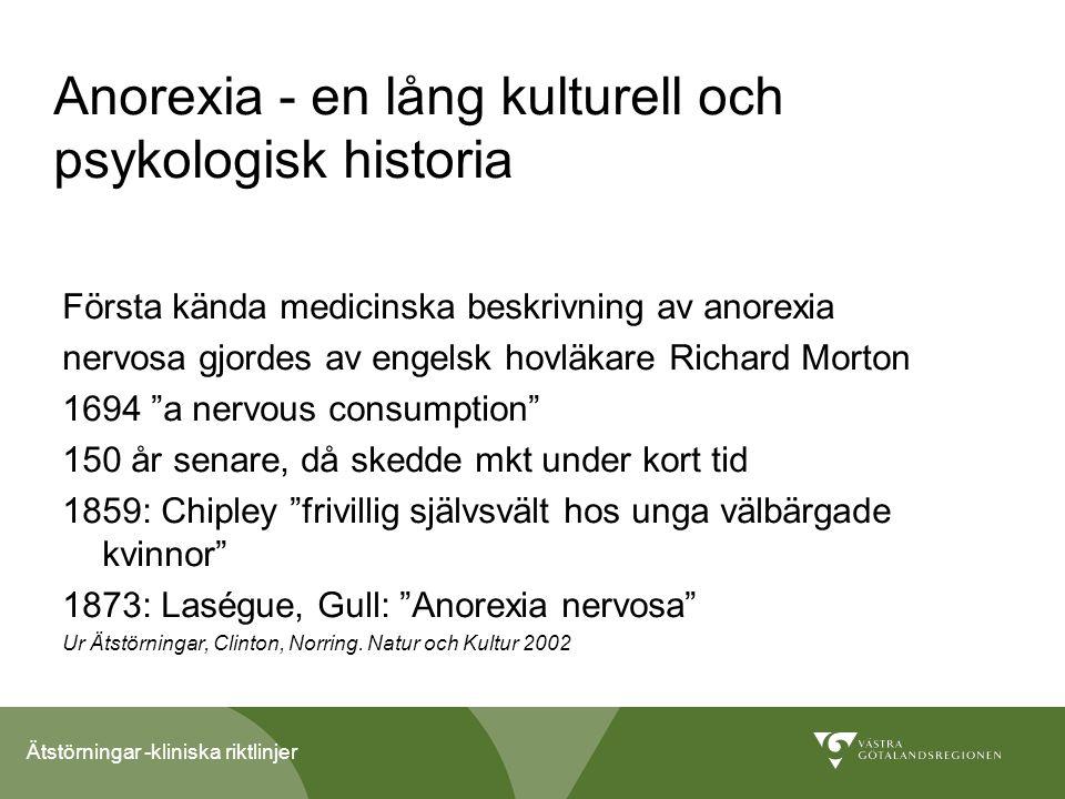 Anorexia - en lång kulturell och psykologisk historia