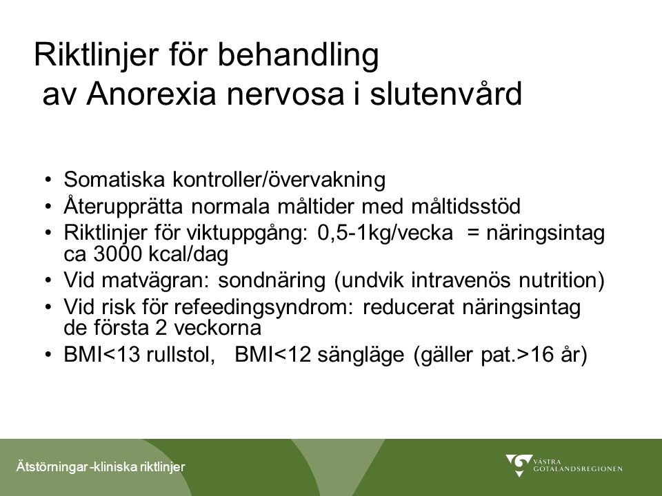 Riktlinjer för behandling av Anorexia nervosa i slutenvård