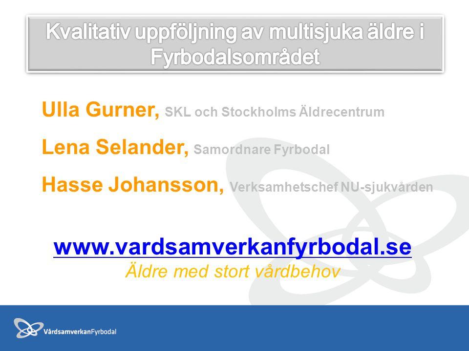 Kvalitativ uppföljning av multisjuka äldre i Fyrbodalsområdet