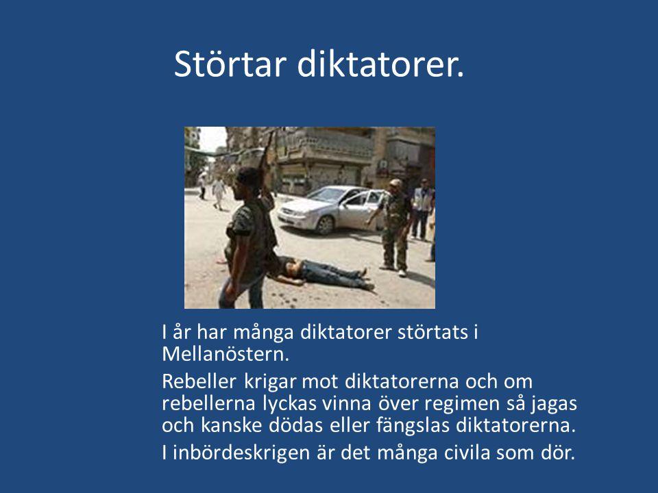 Störtar diktatorer.