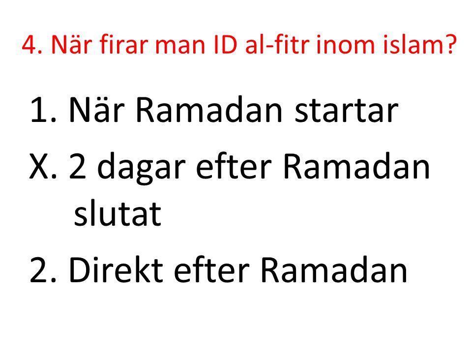 4. När firar man ID al-fitr inom islam