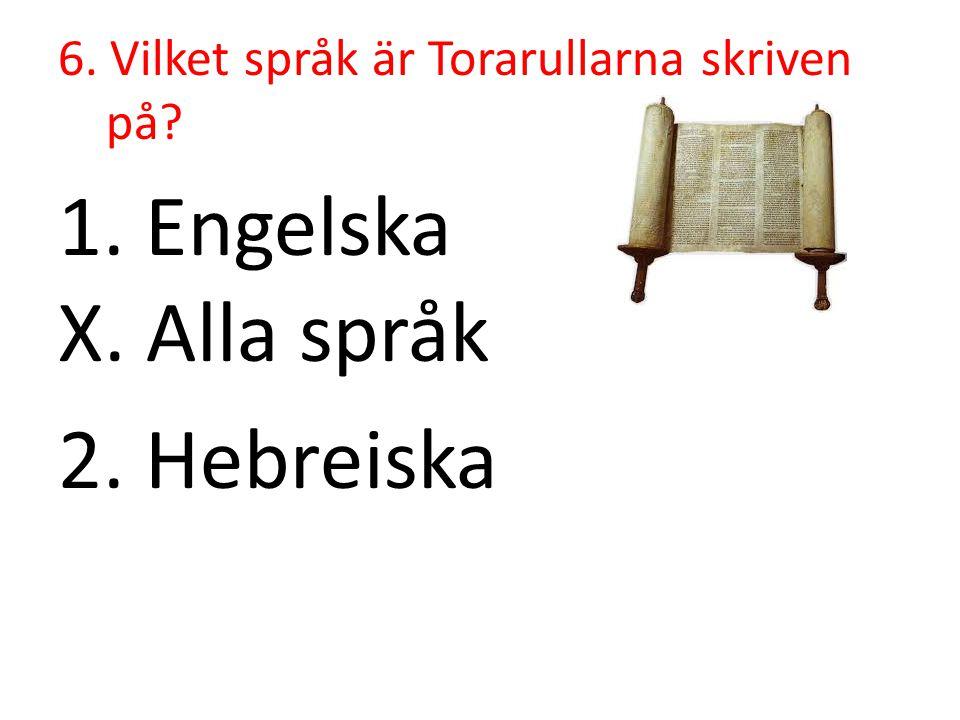 6. Vilket språk är Torarullarna skriven på