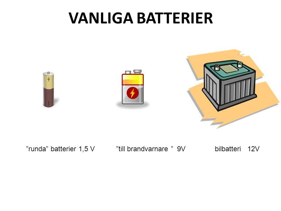 VANLIGA BATTERIER runda batterier 1,5 V till brandvarnare 9V bilbatteri 12V.