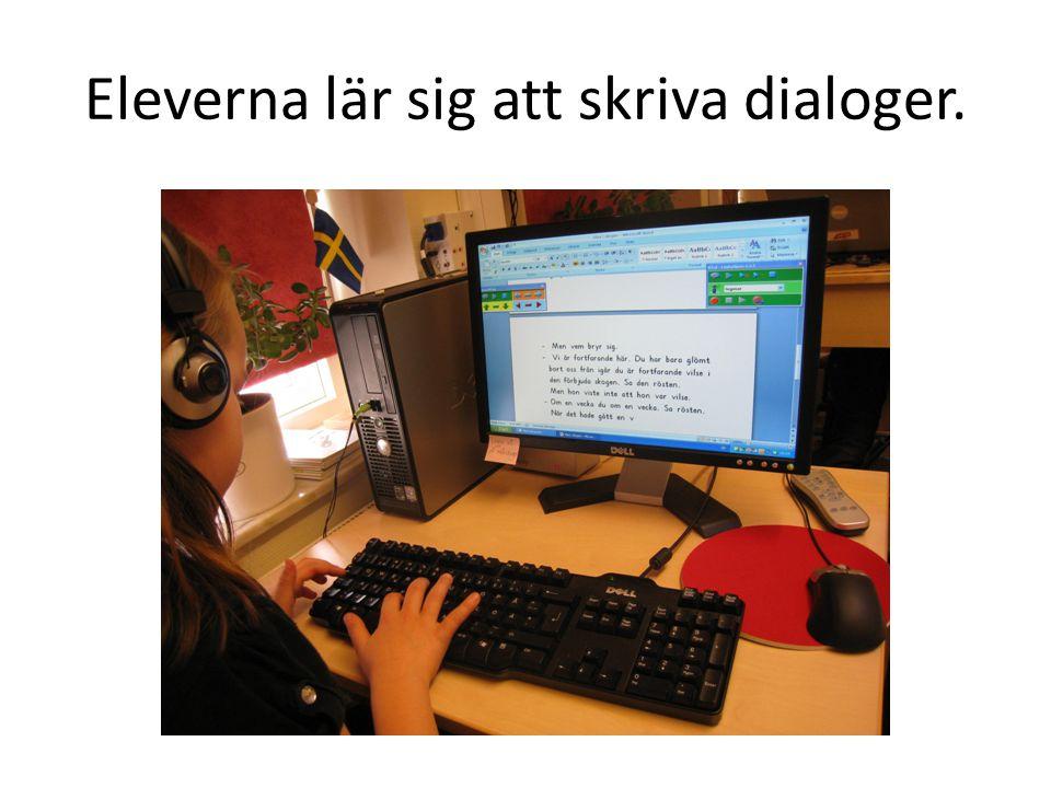 Eleverna lär sig att skriva dialoger.