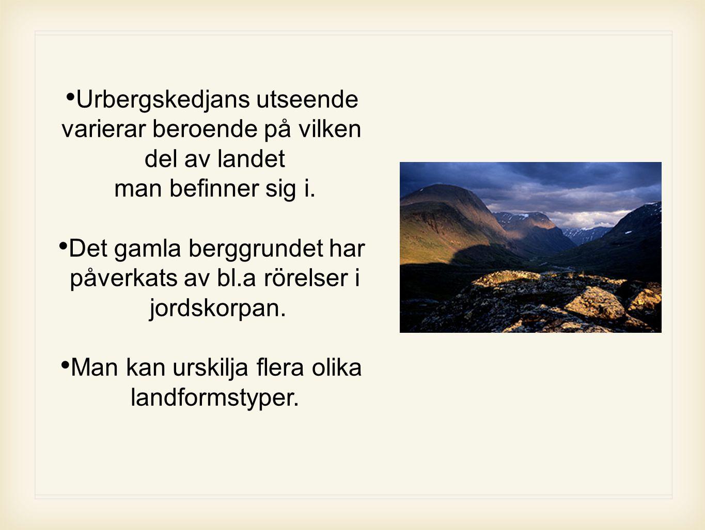 Det gamla berggrundet har påverkats av bl.a rörelser i jordskorpan.