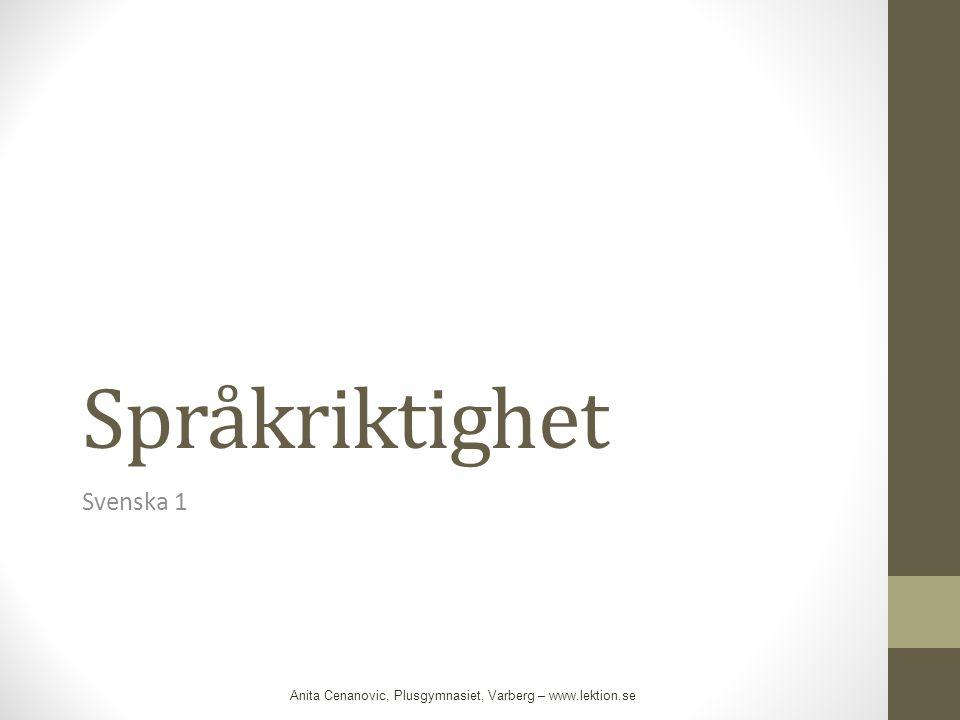 Språkriktighet Svenska 1