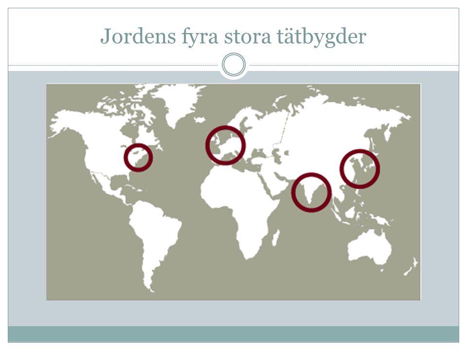 Jordens fyra stora tätbygder