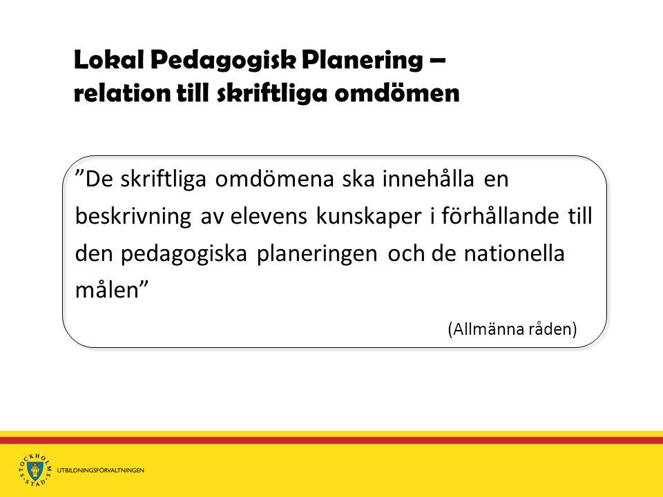 Lokal Pedagogisk Planering – relation till skriftliga omdömen